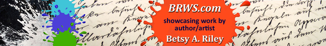 BRWS.com, showcasing work by author/artist Betsy A. Riley
